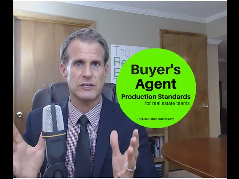 Buyer's Agent Production Standards on Real Estate Teams