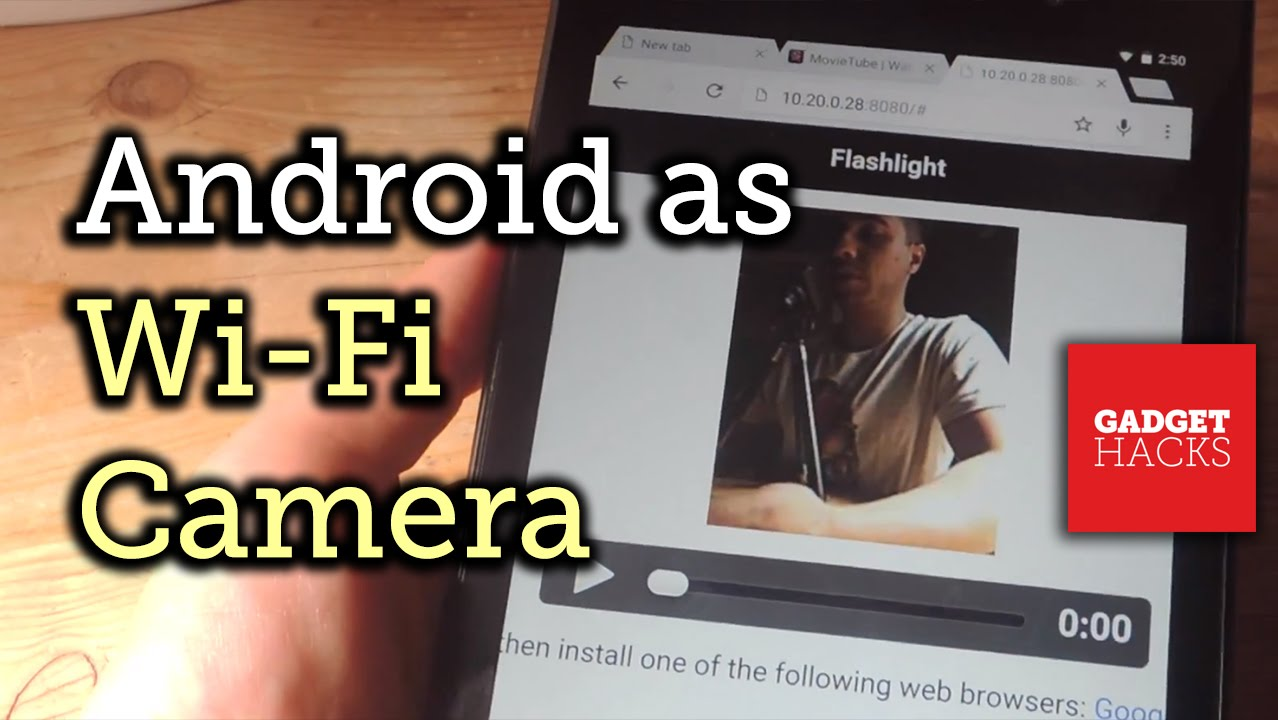 How to Use Your Android as a Streaming Wi-Fi Camera