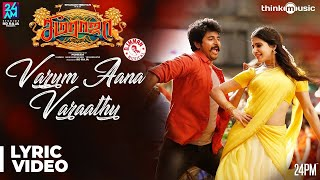 Seemaraja | Varum Aana Varaathu Song Lyrical