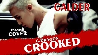 Crooked-G Dragon (Spanish Cover) Galder Doht