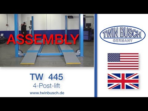 Assembly of the TW 445   4 post lift from TWIN BUSCH ®