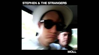 Stephen & the Strangers - (The Blues Means) Born to Lose