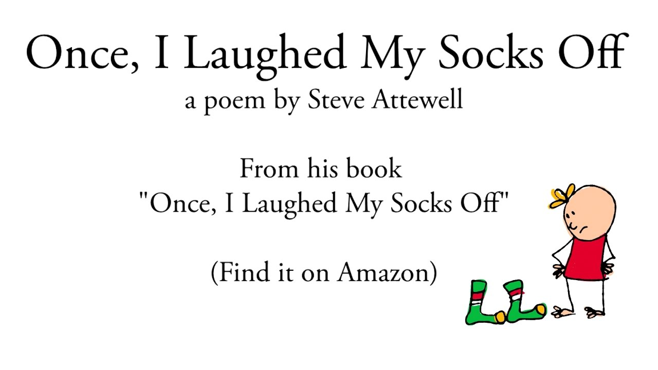 Funny Kids Poem Quot Once I Laughed My Socks Off Quot Read By
