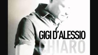 Gigi D'Alessio - A voglia e ce vasà - (CHIARO)