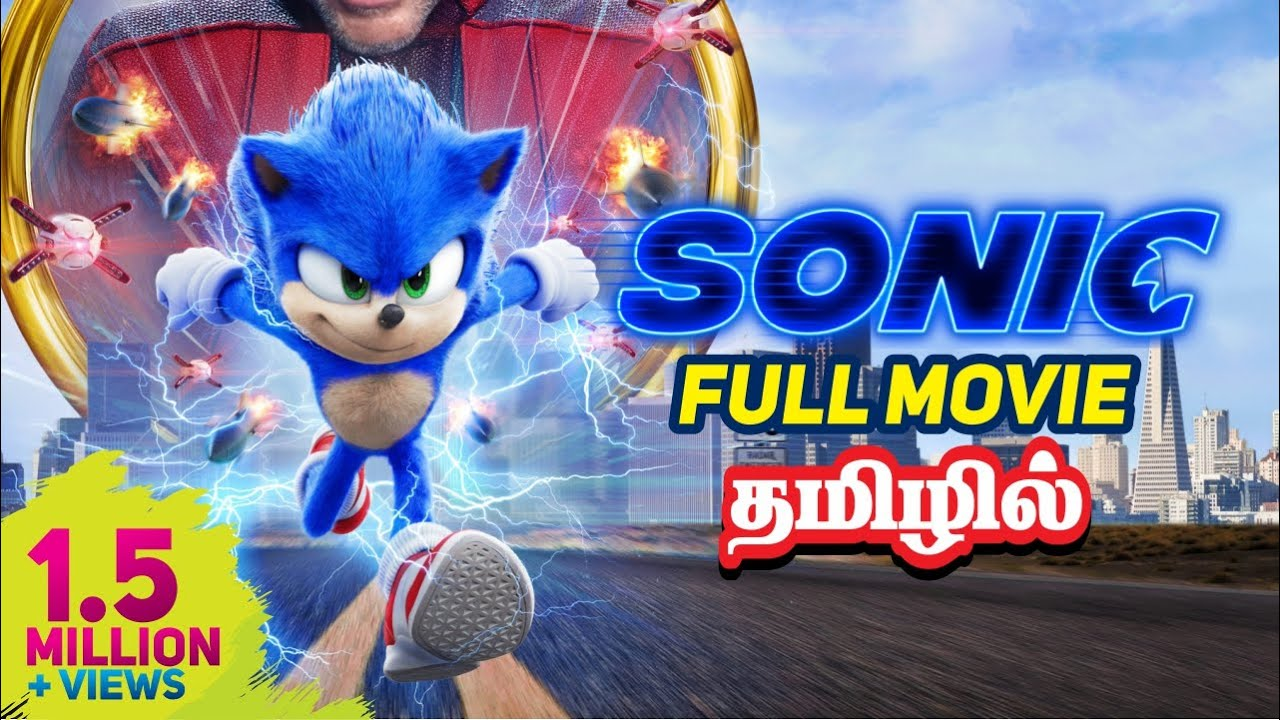 Sonic Tamil Dubbed Full Movie Latest Hollywood Movie Youtube