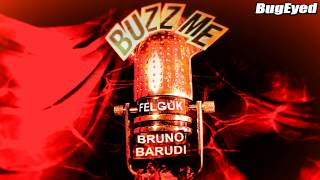 [Future House] Felguk - Buzz Me (Bruno Barudi Remix) [BugEyed Records]