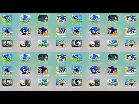 Sonic Dash,Sonic Runners,Sonic Jump,Sonic Boom,Sonic Forces,Bendy Run,Sackboy,Fun Run 3,Minion Rush
