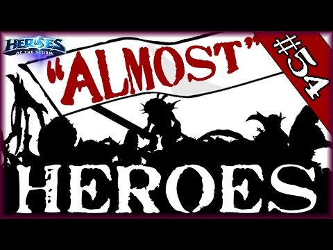 """""""ALMOST"""" HEROES - TANKED! - Episode 54 - Heroes of the Storm"""