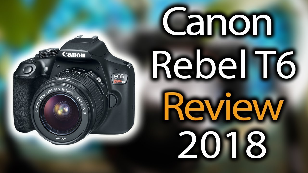 Canon Eos Rebel T6 A Scam My Review Youtube
