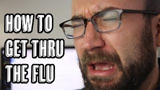 LIFE TIP: Dealing With The Flu (Explosion Wednesday?)