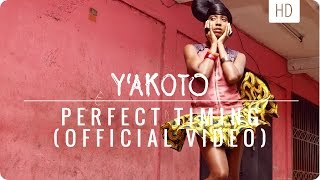 Yakoto - Perfect Timing (Official Music Video)