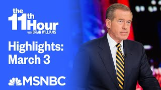 Watch The 11th Hour With Brian Williams Highlights: March 3   MSNBC