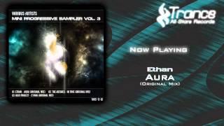 VA - Mini Progressive Sampler Vol. 3: Ethan - Aura (Original Mix)