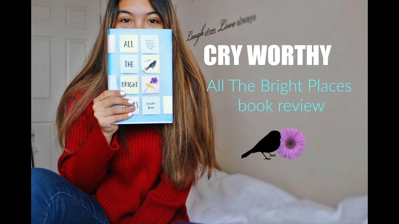 Image Result For Review All The Bright Places