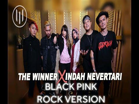 BLACKPINK - (DDU-DU DDU-DU) - (COVER Rock Version By THE WINNER X INDAH NEVERTARI)