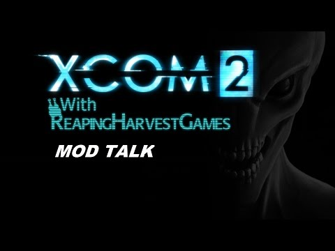 Update Video: Building New Rig and XCOM 2 Mod Talk