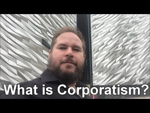 What is Corporatism?