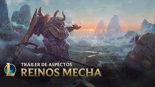 Más alto   Avance de aspectos Reinos Mecha - League of Legends