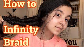 How To Infinity Braid