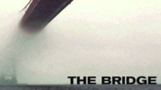 World waits for you - Son Volt (From the film The Bridge)