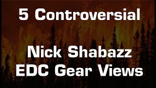 Fight Night with Nick Shabazz: Five Controversial Views on EDC Gear