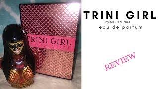 Nicki Minaj: Trini Girl Perfume 2017