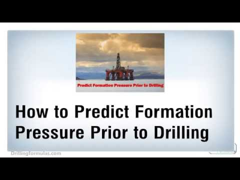 How to Predict Formation Pressure Prior to Drilling