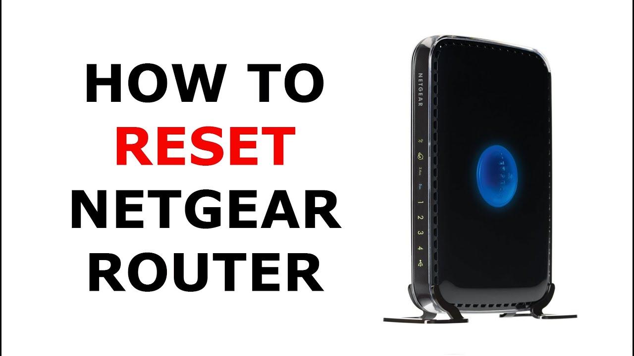 How to Factory Reset a Netgear Wireless Router