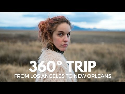 360º TRIP - From Los Angeles to New Orleans | Roadtrips