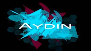 Aydin - Touch Me (Dubstep)