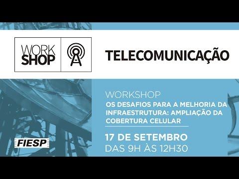 Workshop de Telecomunicações - Os Desafios para a Melhoria da Infraestrutura