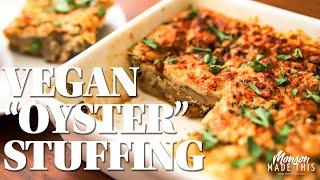 "Vegan ""Oyster"" Stuffing - Scalloped Mushrooms - Easy Vegan Thanksgiving Side Dish"