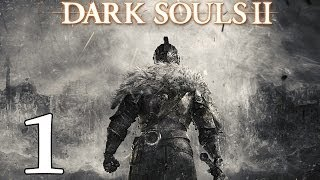 "DARK SOULS 2 | Let's Play en Español | Capitulo 1 ""MY BODY IS READY... To die."""