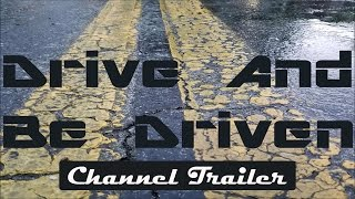 Welcome To DriveAndBeDriven! | Professional IN-DEPTH Automotive Reviews | Channel Trailer