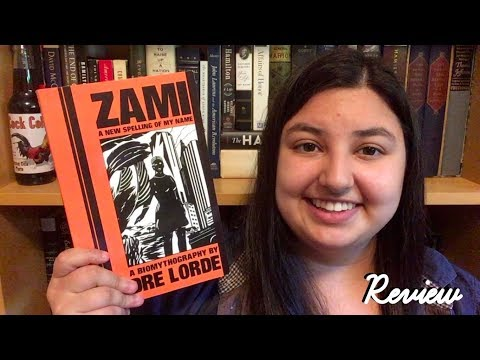 Zami: A New Spelling of My Name   Book Review