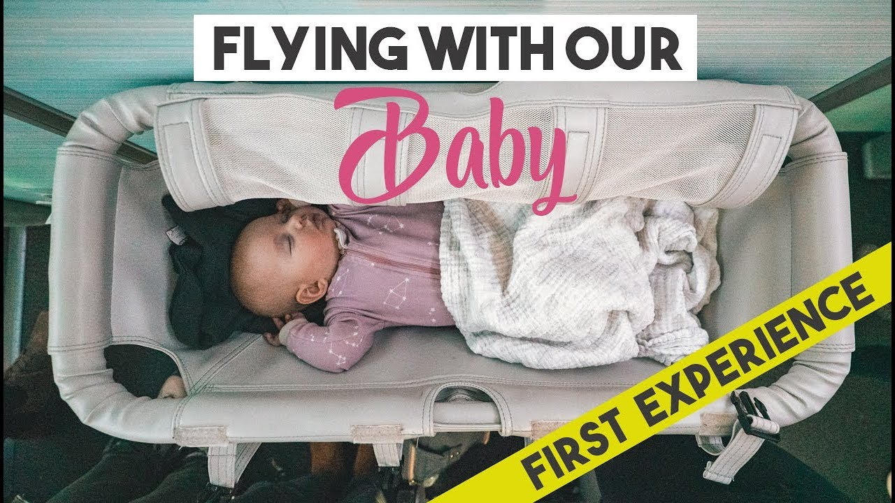 Flying With A 4 Month Old Baby Her First Flight Youtube