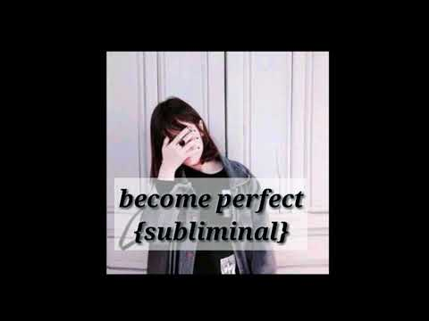 Become a perfect girl {subliminal}   (Updated/forced)