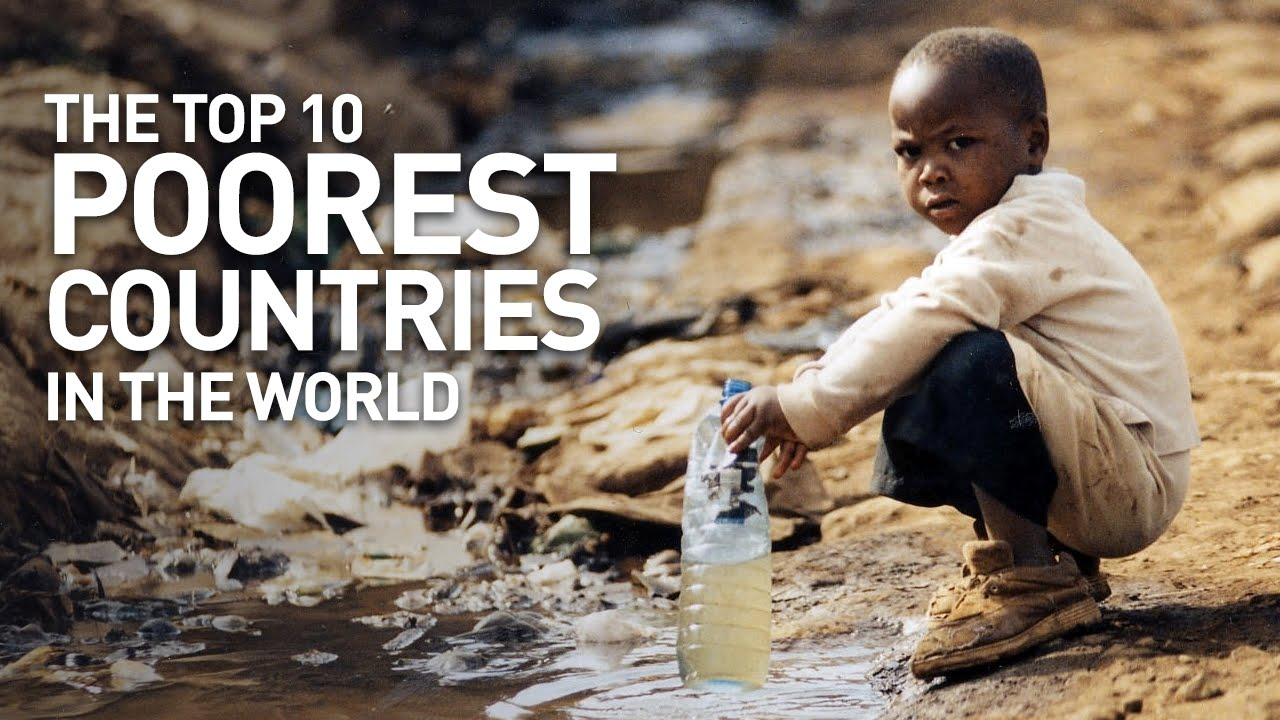 Poorest Countries In The World YouTube - Top 25 poorest countries in the world