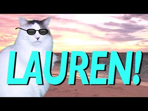 HAPPY BIRTHDAY LAUREN! - EPIC CAT Happy Birthday Song