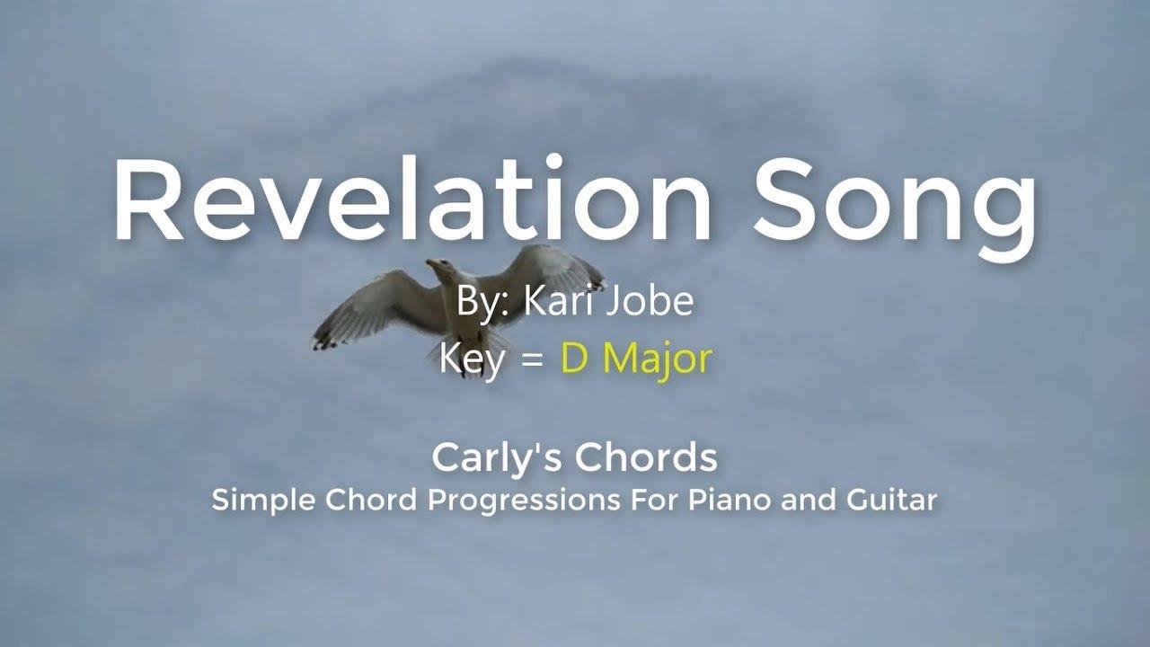 Revelation Song Kari Jobe Chords Key D Maj Youtube