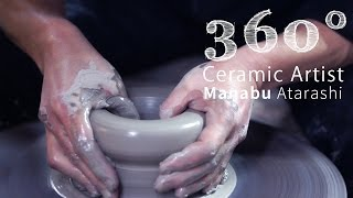 【360° VR Pottery】陶芸家|新学 「360度動画で見る、焼き物の作り方」