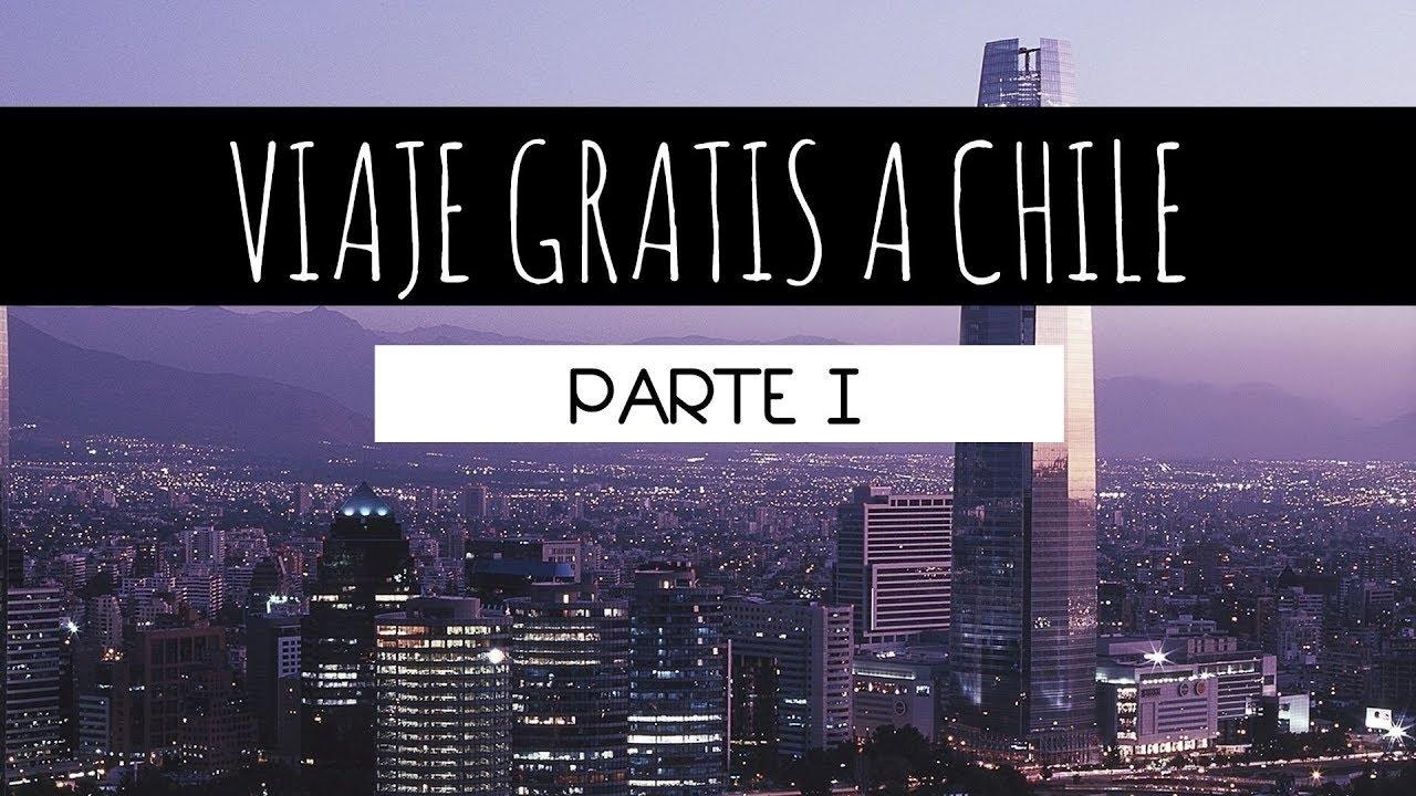 Me Gané Un Viaje Gratis Santiago De Chile Parte 1 Youtube