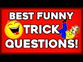 Best Funny Trick Questions! HARD FUNNY Riddles!