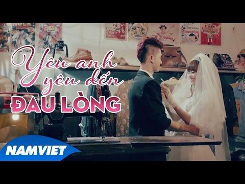 Yêu Anh Yêu Đến Đau Lòng - Song Thư ( OFFICIAL MV 4K )