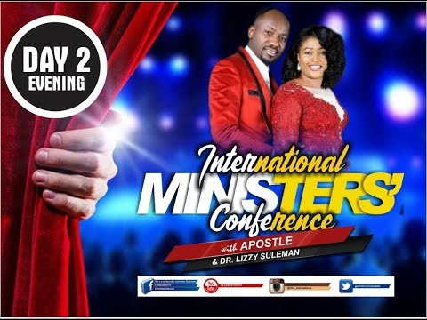 Intl Ministers Conference 2019, March Edition (Day 2 Evening) With Apostle Johnson Suleman