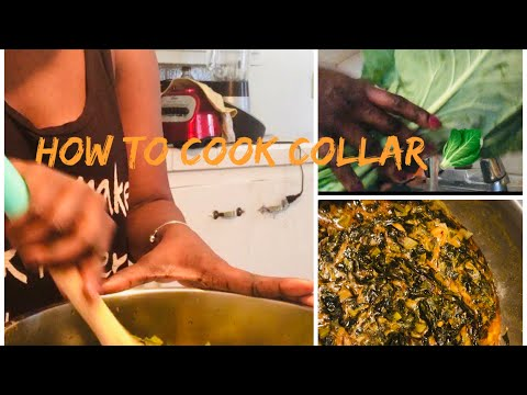 How to make collar greens plus tutorial clean and prep African foods