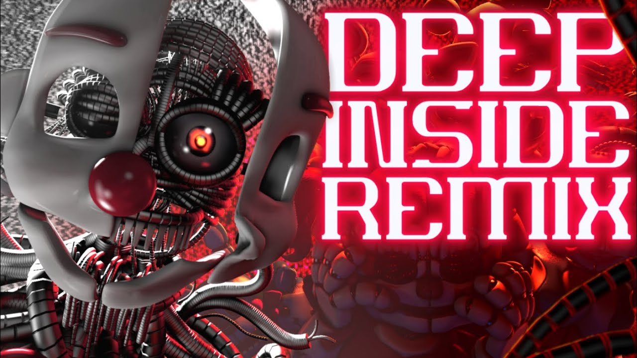 """FNAF Song: """"Deep Inside"""" by Shadrow (DeltaHedron Remix)"""