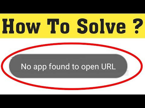 How To Fix No App Found To Open Url Solve No App Found Url In Android Mobile Youtube