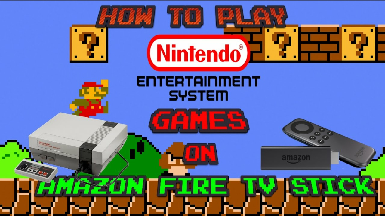 How To Get Play Nes Games On A Firestick Part 2 Youtube