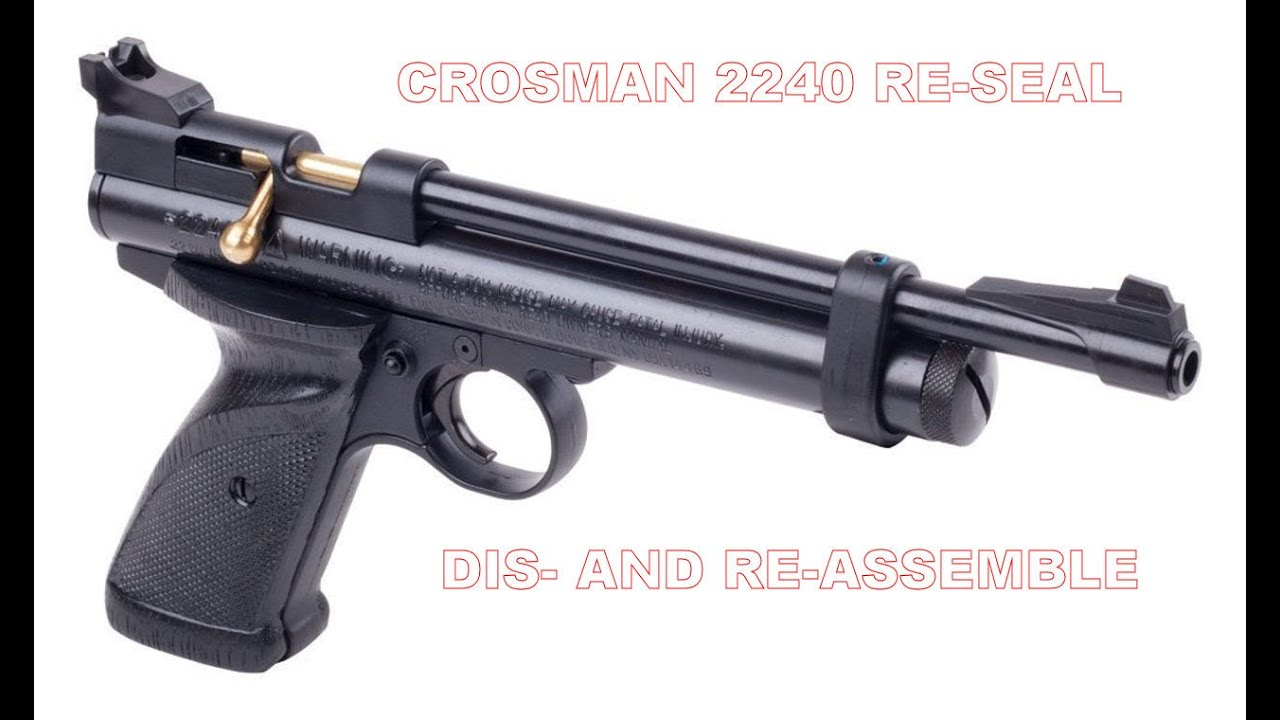Resealing a Crosman 2240 a how to video